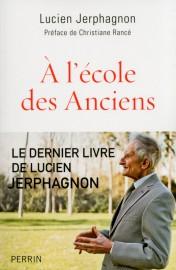 Jerphagnon_A l'école des Anciens