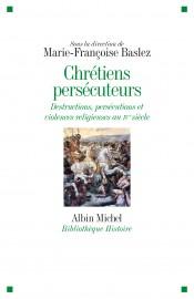 CHRETIENS_PERSECUTEURS_Mise en page 1