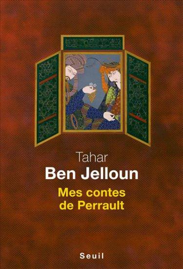 Ben_Jelloun_Mes contes de Perrault